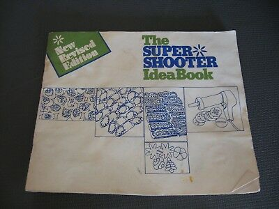 Wear Ever Super Shooter Idea Book Recipes Instructions New Revised Edition