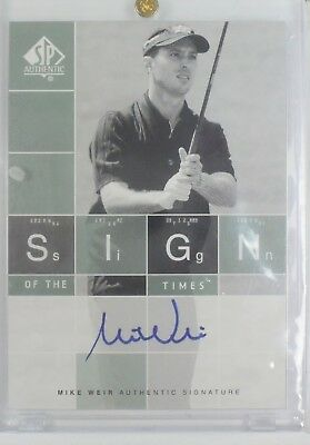 2002 Upper Deck Mike Weir Sign Of The Times Signiert Karte
