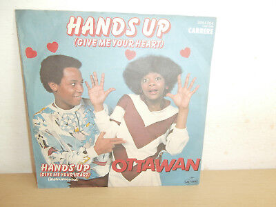 7 inch Vinyl       OTTAWAN            ***HANDS UP (GIVE ME YOUR HEART)***