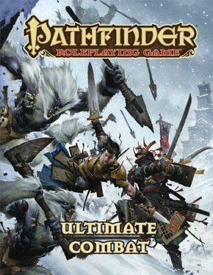 Pathfinder Roleplaying Game: Ultimate Combat by Bulmahn, Jason