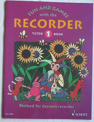 Fun and games with the Recorder 1 ED 12590 Schott