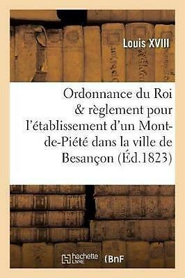 Ordonnance du Roi et r by LOUIS XVIII (French) Paperback Book Free Shipping!