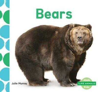 Bears by Julie Murray (English) Library Binding Book Free Shipping!