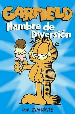 Garfield: Hambre Para Diversion by Jim Davis (Spanish) Prebound Book Free Shippi