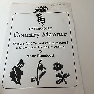 Country Manor Ann Pennicot 12 & 24 st  Punchcard Designs Book Machine Knitting