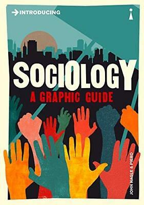 Introducing Sociology: A Graphic Guide, Very Good Condition Book, Nagle, John, I