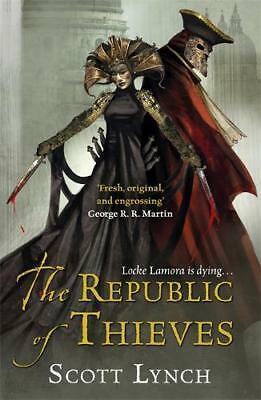 The Republic of Thieves (Gollancz), Lynch, Scott, Excellent