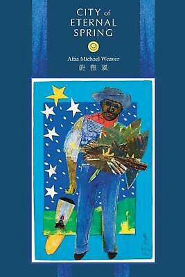 City of Eternal Spring by Afaa Michael Weaver (English) Paperback Book Free Ship