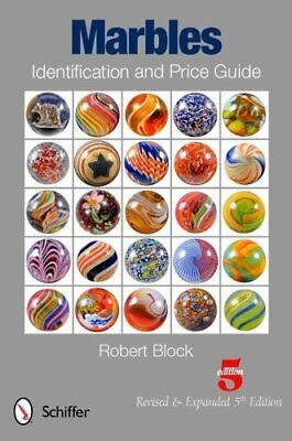 Marbles Identification and Price Guide by Robert Block 9780764339943