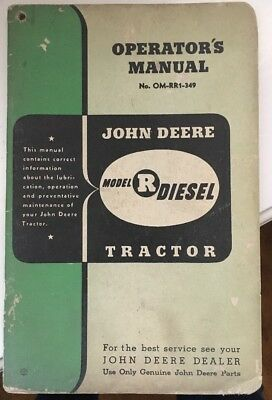 JOHN DEERE OPERATOR'S MANUAL OM-RR1-349 for MODEL R DIESEL TRACTOR