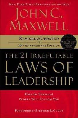 The 21 Irrefutable Laws of Leadership: Follow Them and People Will Follow You-Jo