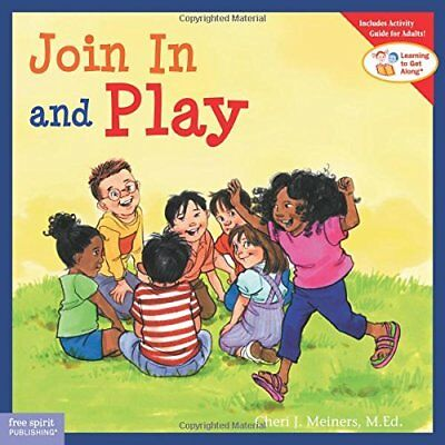 Learning to Get Along®: Join in and Play-Cheri J. Meiners