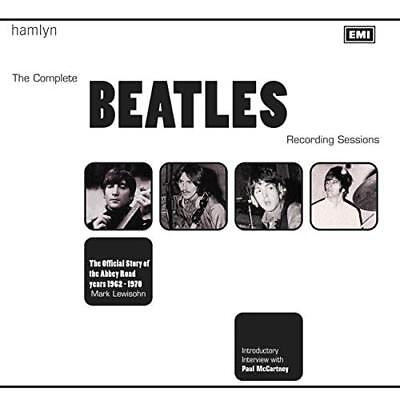 The Complete Beatles Recording Sessions: The Official Story of the Abbey Road Ye