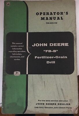 "JOHN DEERE OPERATOR'S MANUAL OM-M52-958 for ""FB-B"" FERTILIZER-GRAIN DRILL"