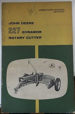 JOHN DEERE OPERATOR'S MANUAL OM-W13157 for 227 GYRAMOR ROTARY CUTTER