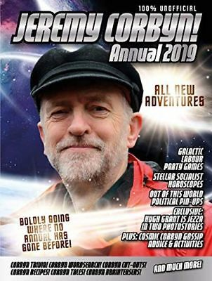 **NEW** - The Unofficial Jeremy Corbyn Annual 2019 (Annuals 2019) 9781911622093