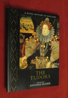 A Royal History of England: The Tudors by Antonia Fraser (2000, Paperback) NEW
