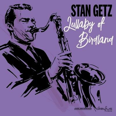 Getz, Stan - Lullaby Of Birdland Vinyl LP  NEU