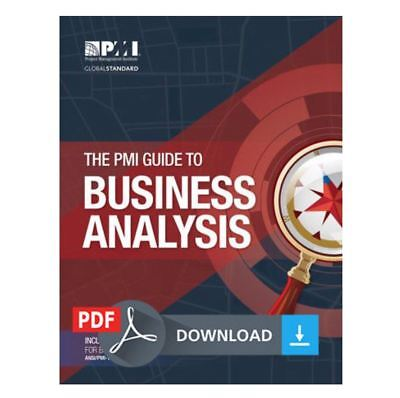 [PDF] The PMI Guide to Business Analysis PMBOK (Email Deivery)