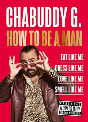 Chabuddy G-How To Be A Man (UK IMPORT) BOOKH NEW