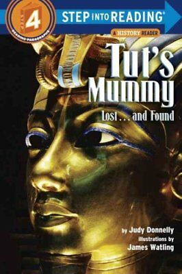 Step into Reading: Tut's Mummy : Lost... and Found by Judy Donnelly (1988,...