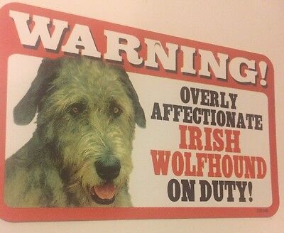 Warning Overly Affectionate Irish Wolfhound On Duty Plastic Wall Sign Dog Y1