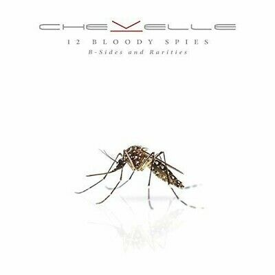 Chevelle - 12 Bloody Spies: R-sides And Rarities [New Vinyl] 150 Gram, Digital D