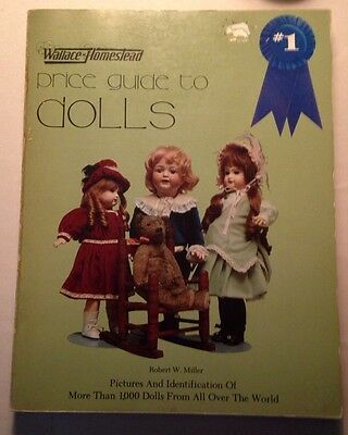 Wallace-Homestead Price Guide to Dolls by Robert W. Miller 1979 Paperback 2nd ed