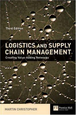 Logistics and Supply Chain Management: Creating Value - Adding Networks (Finan,