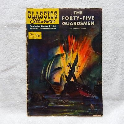 Classics Illustrated No.113 Nov 1953 The Forty-Five Guardsmen By Alexandre Dumas