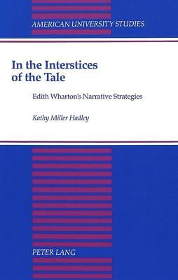 In the Interstices of the Tale Kathy Miller-Hadley