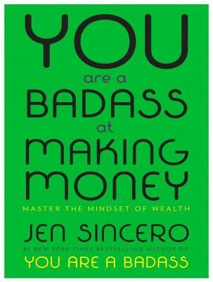 You Are a Badass at Making Money : Master the Mindset of Wealth ( PDF Version )