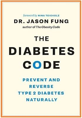 The Diabetes Code : Prevent and Reverse Type 2 Diabetes Naturally ( PDF Version)