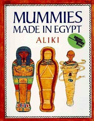 A Trophy Nonfiction Bk.: Mummies Made in Egypt by Aliki (1985, Paperback)