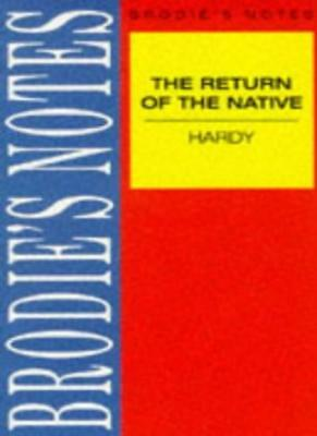 "Brodie's Notes on Thomas Hardy's ""Return of the Native"",Norman T. Carrington, D"