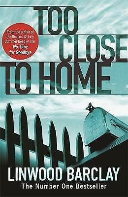 Too Close to Home by Linwood Barclay, Acceptable Book (Paperback) Fast & FREE De