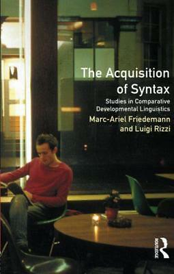 The Acquisition of Syntax: Studies in Comparative Developmental Linguistics (Lon