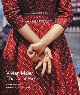 Vivian Maier: the Color Work by Colin Westerbeck Hardcover Book Free Shipping!
