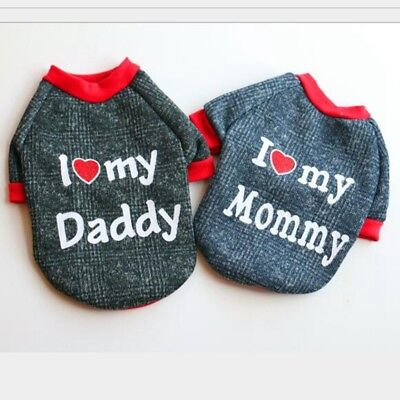 I Love Mummy Daddy Dog Jumper Chihuahua Clothes Pet Puppy Sweater Padded Coat