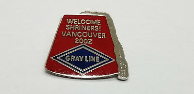 Grayline Welcome  Shriners - Vancouver 2002 Pin.
