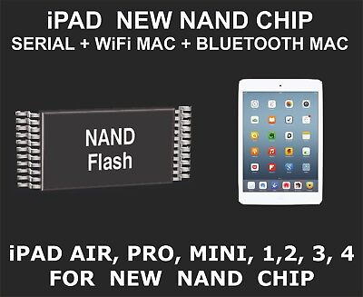 New Nand Chip Data Serial Number, WiFi and Bluetooth Mac, iPad mini, Pro, 1, 2,