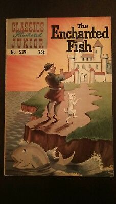 Classic Illustrated Junior #539 High Grade Issue- The Enchanted Fish HRN 576