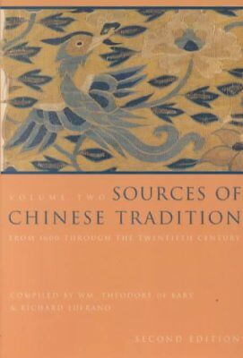 Introduction to Asian Civilizations: Sources of Chinese Tradition Vol. 2 :...