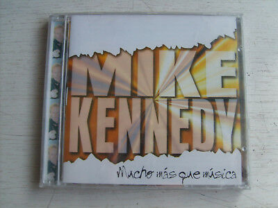 Mike Kennedy    Mucho Mas Que Musica   Cd