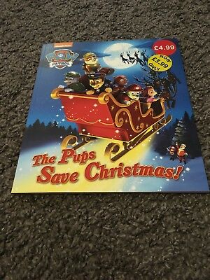 Paw Patrol Book - The Pups Save Christmas - Christmas Stocking Fillers New