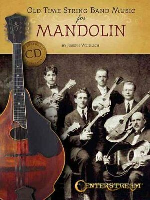 Old Time String Band Music for Mandolin by Joseph Weidlich (2014, CD /...