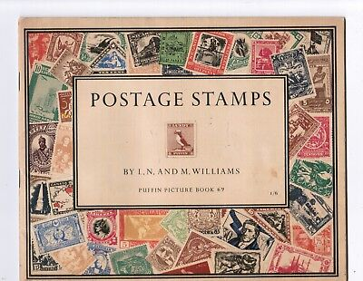 Puffin Picture Book of Postage Stamps by L.N. & M. Williams