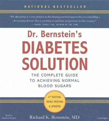 Dr. Bernstein's Diabetes Solution : The Complete Guide to Achieving Normal...