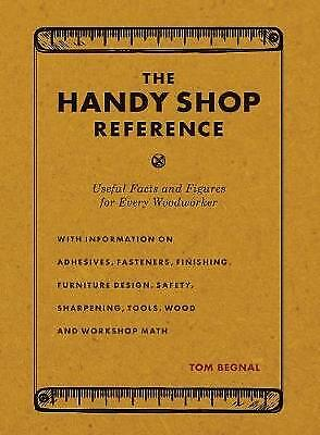 The Handy Shop Reference, Tom Begnal