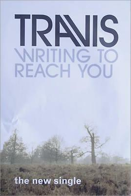 Writing To Reach You Travis (90s) poster UK promo 20 X 30 INDEPENDIENTE 1999